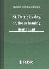 St. Patrick's Day, or, the scheming lieutenant - Ebook - Richard Brinsley Sheridan