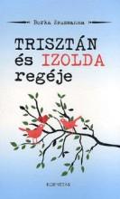 TRISZTÁN ÉS IZOLDA REGÉJE - Ekönyv - BORKA ZSUZSANNA