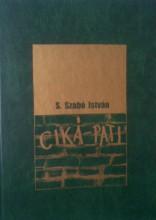 Ciká-Pati - Ebook - S. Szabó István