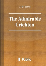 The Admirable Crichton - Ekönyv - J. M. Barrie