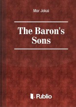 The Baron's Sons - Ekönyv - Mór Jókai