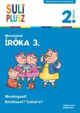 SULI PLUSZ - IRÓKA 3. 2. OSZTÁLY - MONDATOK - Ekönyv - TESSLOFF ÉS BABILON KIADÓI KFT.