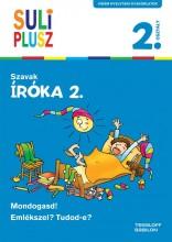 SZAVAK - ÍRÓKA 2. SULI PLUSZ - Ekönyv - BOZSIK ROZÁLIA