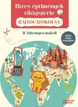HÍRES ÉPÍTMÉNYEK VILÁGSZERTE - HAJTOGATÓKÖNYV - Ekönyv - TESSLOFF ÉS BABILON KIADÓI KFT.