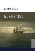 MI, VÍZBEFÚLTAK - Ekönyv - JENSEN, CARSTEN
