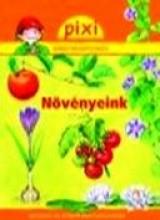 NÖVÉNYEINK - PIXI - Ekönyv - HUNGAROPRESS KFT