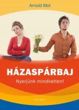 HÁZASPÁRBAJ - NYERJÜNK MINDKETTEN! (ÚJ!!) - Ekönyv - MOL, ARNOLD