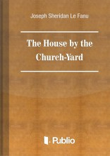 The House by the Church-Yard - Ekönyv - Joseph Sheridan Le Fanu