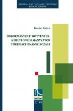 ÖNKORMÁNYZATI KÖTVÉNYEK: A HELYI ÖNKORMÁNYZATOK TŐKEPIACI FINANSZÍROZÁSA - Ekönyv - KOVÁCS GÁBOR