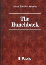 The Hunchback - Ebook - James Sheridan Knowles