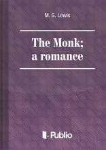 The Monk: a romance - Ekönyv - M. G. Lewis