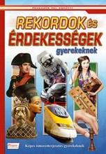 REKORDOK ÉS ÉRDEKESSÉGEK GYEREKEKNEK - Ekönyv - CAHS KERESKEDELMI ÉS SZOLGÁLTATÓ BT