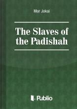 The Slaves of the Padishah - Ekönyv - Mór Jókai
