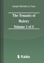 The Tenants of Malory Volume 1 of 3 - Ekönyv - Joseph Sheridan Le Fanu