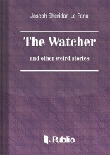 The Watcher and other weird stories - Ekönyv - Joseph Sheridan Le Fanu
