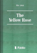 The Yellow Rose - Ekönyv - Mór Jókai