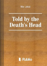 Told by the Death's Head - Ebook - Mór Jókai