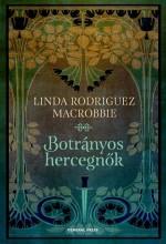 BOTRÁNYOS HERCEGNŐK - Ebook - RODRIGUEZ MCROBBIE, LINDA