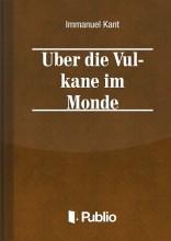Über die Vulkane im Monde - Ekönyv - Immanuel Kant