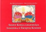 SZENT KINGA LEGENDÁJA - LEGENDA O SWIETEJ KINDZE - Ekönyv - DR. MÁTYÁS SZABOLCS - MÁTYÁS-KULCSÁR ÉVA