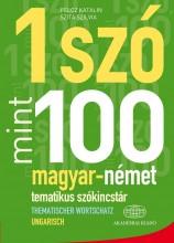 1 SZÓ MINT 100 - MAGYAR-NÉMET TEMATIKUS SZÓKINCSTÁR - Ebook - PELCZ KATALIN- SZITA SZILVIA