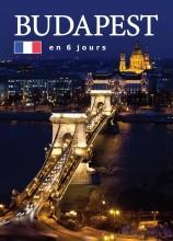 BUDAPEST EN 6 JOURS - BUDAPEST 6 NAP ALATT - FRANCIA - Ekönyv - HAJNI ISTVÁN, KOLOZSVÁRI ILDIKÓ