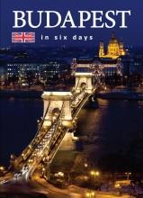 BUDAPEST IN SIX DAYS - BUDAPEST HAT NAP ALATT - ANGOL - Ekönyv - HAJNI ISTVÁN, KOLOZSVÁRI ILDIKÓ
