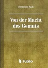 Von der Macht des Gemüts - Ekönyv - Immanuel Kant