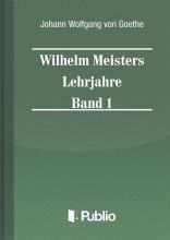 Wilhelm Meisters Lehrjahre  Band 1 - Ebook - Johann Wolfgang von Goethe