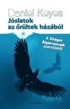 JÓSLATOK AZ ŐRÜLTEK HÁZÁBÓL - Ekönyv - KEYES, DANIEL