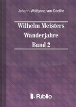 Wilhelm Meisters Wanderjahre  Band 2 - Ekönyv - Johann Wolfgang von Goethe