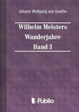 Wilhelm Meisters Wanderjahre  Band 3 - Ebook - Johann Wolfgang von Goethe