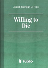 Willing to Die - Ebook - Joseph Sheridan Le Fanu
