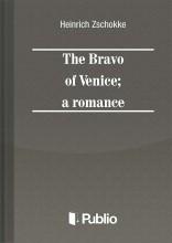 The Bravo of Venice; a romance   - Ekönyv - Heinrich Zschokke