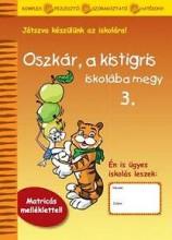 OSZKÁR, A KISTIGRIS ISKOLÁBA MEGY 3. - Ekönyv - MRO HISTORIA KÖNYVKIADÓ