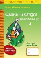 OSZKÁR, A KISTIGRIS ISKOLÁBA MEGY 4. - Ekönyv - MRO HISTORIA KÖNYVKIADÓ