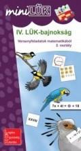 IV. LÜK-BAJNOKSÁG - VERSENYFELADATOK MATEMATIKÁBÓL 2. OSZTÁLY - Ekönyv - LDI516