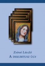 A DEKUBITUSZ ÜGY - Ekönyv - ZSIRAI LÁSZLÓ