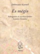 ÉS MÉGIS - Ekönyv - DÖBRENTEI KORNÉL