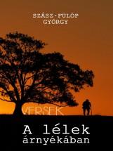 A lélek árnyékában - Ebook - Szász-Fülöp György