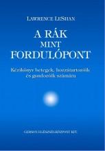 A RÁK, MINT FORDULÓPONT - KÉZIKÖNYV - Ekönyv - LESHAN, LAWRENCE