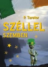 SZÉLLEL SZEMBEN - Ekönyv - TARATOR, P.