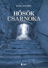 Hősök csarnoka - Ekönyv - Basil Fourey