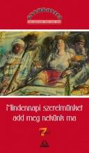MINDENNAPI SZERELMÜNKET ADD MEG NEKÜNK MA - Ekönyv - GYURKOVICS TIBOR