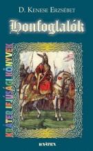 HONFOGLALÓK - Ekönyv - D. KENESE ERZSÉBET