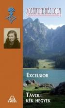 EXCELSIOR - TÁVOLI KÉK HEGYEK - Ekönyv - KOSÁRYNÉ RÉZ LOLA