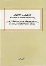 MENTÉS MÁSKÉNT (MŰFORDÍTÁS ÉS IRODALMI KAPCSOLATOK) - Ekönyv - AB-ART KIADÓ