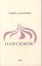 HABCSÓKOK - Ekönyv - TEIMEL ALEXANDRA
