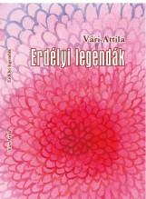 ERDÉLYI LEGENDÁK - Ekönyv - VÁRI ATTILA