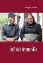 ERDŐHÁTI NÉPMONDÁK - Ekönyv - MAGYAR ZOLTÁN